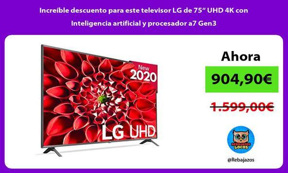 """Increíble descuento para este televisor LG de 75"""" UHD 4K con Inteligencia artificial y procesador a7 Gen3"""