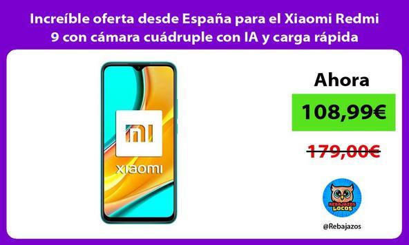 Increíble oferta desde España para el Xiaomi Redmi 9 con cámara cuádruple con IA y carga rápida