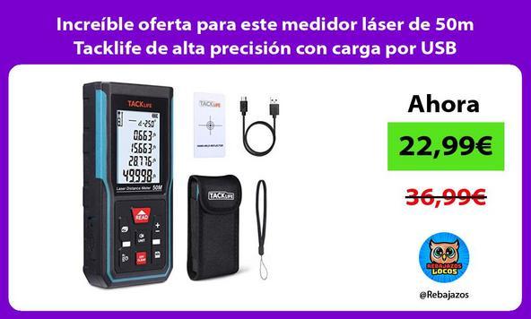 Increíble oferta para este medidor láser de 50m Tacklife de alta precisión con carga por USB