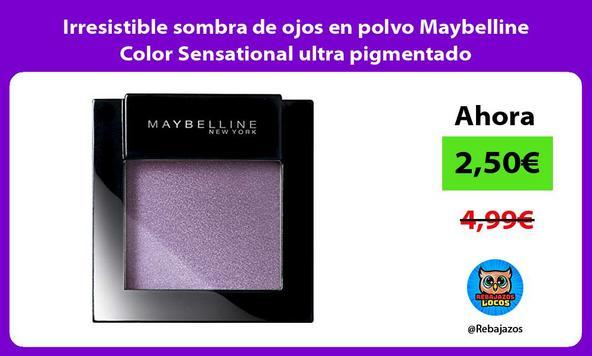 Irresistible sombra de ojos en polvo Maybelline Color Sensational ultra pigmentado