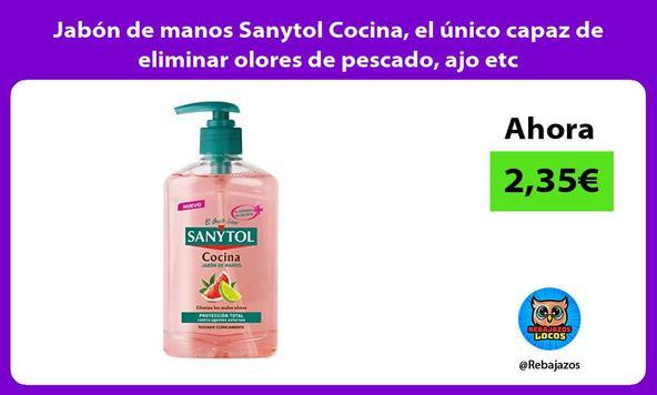 Jabón de manos Sanytol Cocina, el único capaz de eliminar olores de pescado, ajo etc