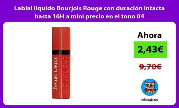 Labial líquido Bourjois Rouge con duración intacta hasta 16H a mini precio en el tono 04