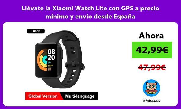 Llévate la Xiaomi Watch Lite con GPS a precio mínimo y envío desde España