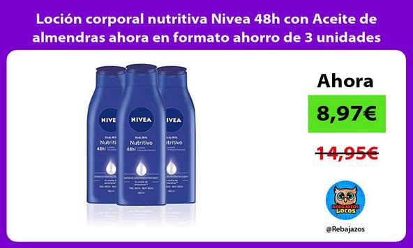 Loción corporal nutritiva Nivea 48h con Aceite de almendras ahora en formato ahorro de 3 unidades