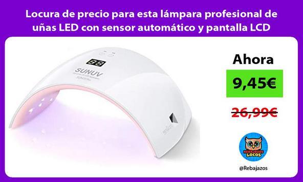 Locura de precio para esta lámpara profesional de uñas LED con sensor automático y pantalla LCD