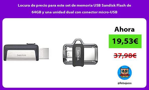 Locura de precio para este set de memoria USB Sandisk Flash de 64GB y una unidad dual con conector micro-USB