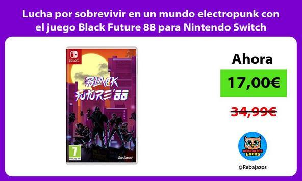 Lucha por sobrevivir en un mundo electropunk con el juego Black Future 88 para Nintendo Switch
