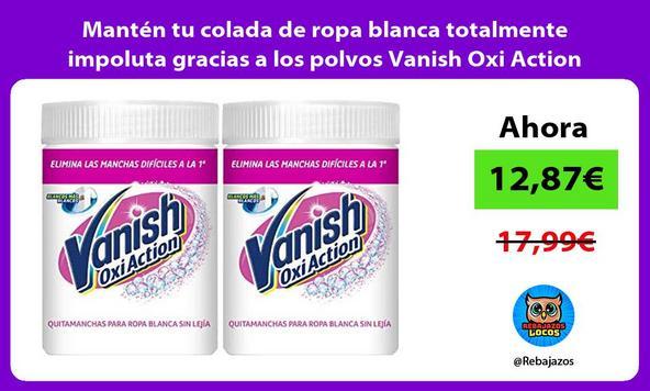 Mantén tu colada de ropa blanca totalmente impoluta gracias a los polvos Vanish Oxi Action