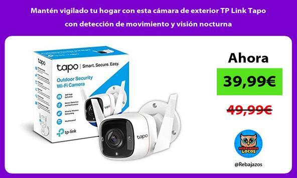 Mantén vigilado tu hogar con esta cámara de exterior TP Link Tapo con detección de movimiento y visión nocturna