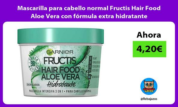 Mascarilla para cabello normal Fructis Hair Food Aloe Vera con fórmula extra hidratante