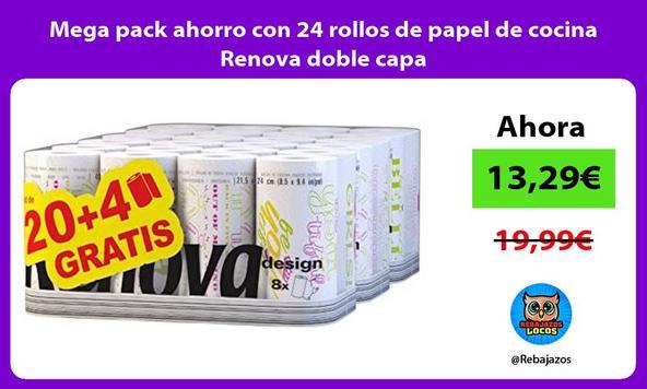 Mega pack ahorro con 24 rollos de papel de cocina Renova doble capa