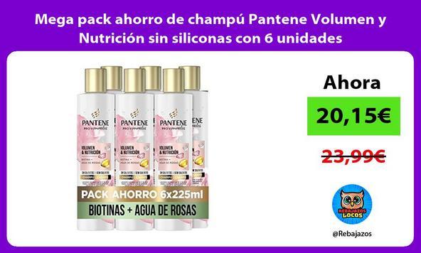 Mega pack ahorro de champú Pantene Volumen y Nutrición sin siliconas con 6 unidades
