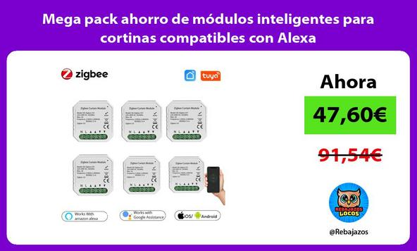 Mega pack ahorro de módulos inteligentes para cortinas compatibles con Alexa