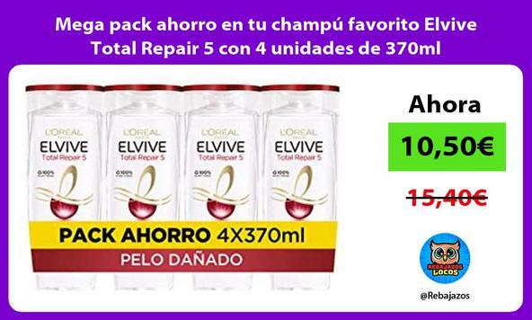 Mega pack ahorro en tu champú favorito Elvive Total Repair 5 con 4 unidades de 370ml