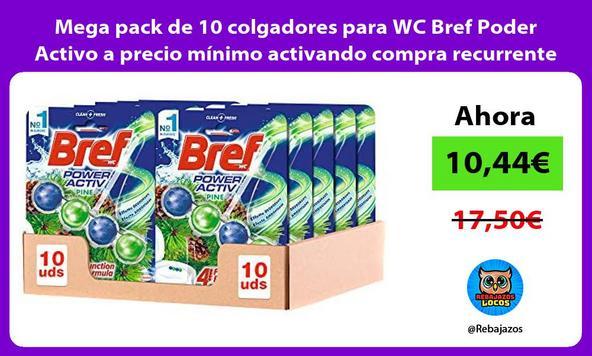 Mega pack de 10 colgadores para WC Bref Poder Activo a precio mínimo activando compra recurrente