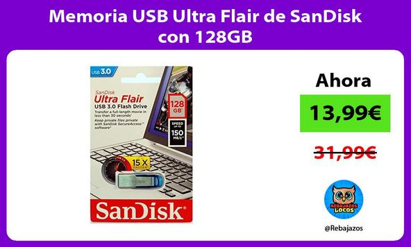 Memoria USB Ultra Flair de SanDisk con 128GB