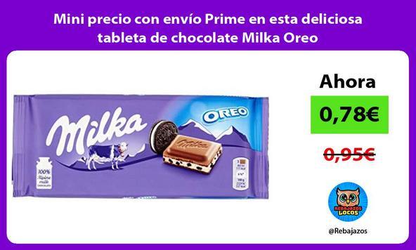 Mini precio con envío Prime en esta deliciosa tableta de chocolate Milka Oreo