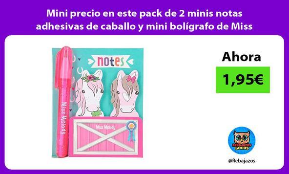 Mini precio en este pack de 2 minis notas adhesivas de caballo y mini bolígrafo de Miss Melody