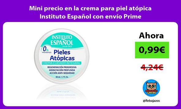Mini precio en la crema para piel atópica Instituto Español con envío Prime