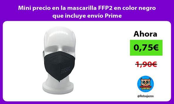 Mini precio en la mascarilla FFP2 en color negro que incluye envío Prime