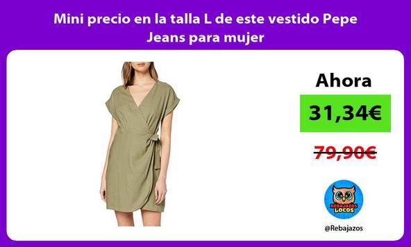 Mini precio en la talla L de este vestido Pepe Jeans para mujer