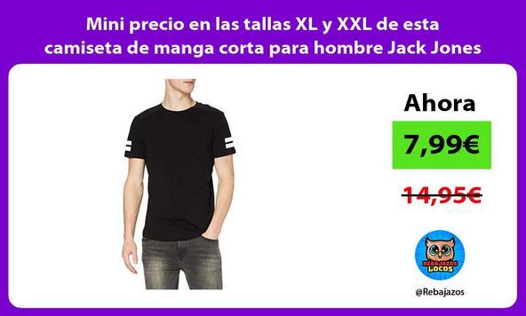 Mini precio en las tallas XL y XXL de esta camiseta de manga corta para hombre Jack Jones