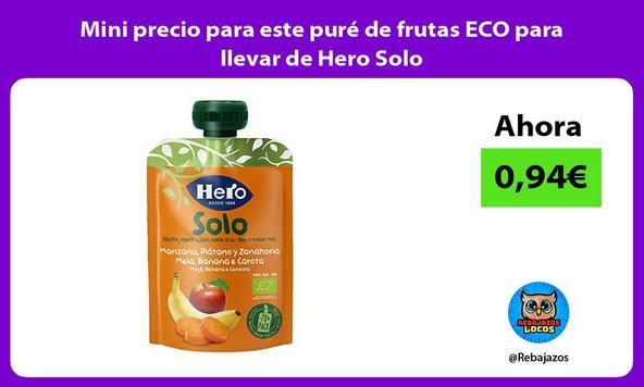 Mini precio para este puré de frutas ECO para llevar de Hero Solo