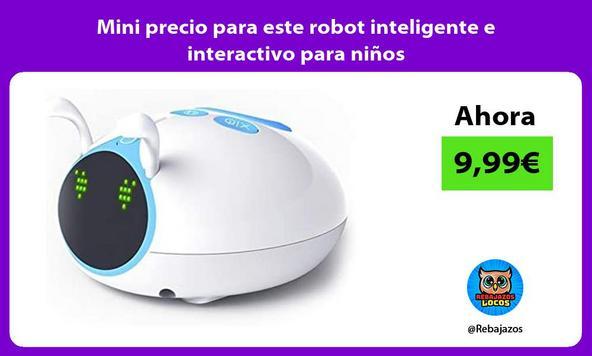 Mini precio para este robot inteligente e interactivo para niños