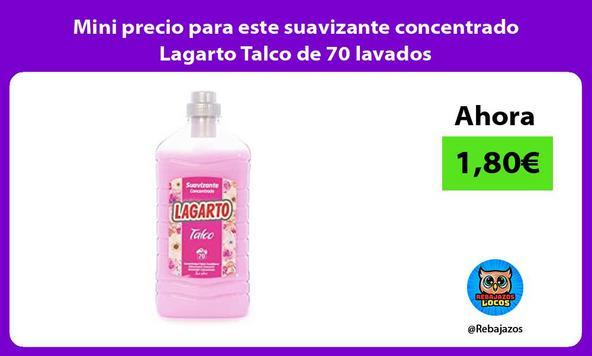 Mini precio para este suavizante concentrado Lagarto Talco de 70 lavados