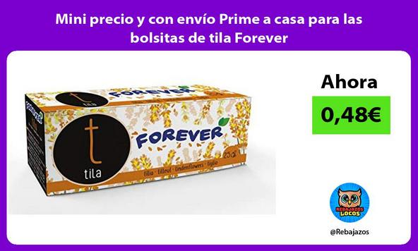 Mini precio y con envío Prime a casa para las bolsitas de tila Forever