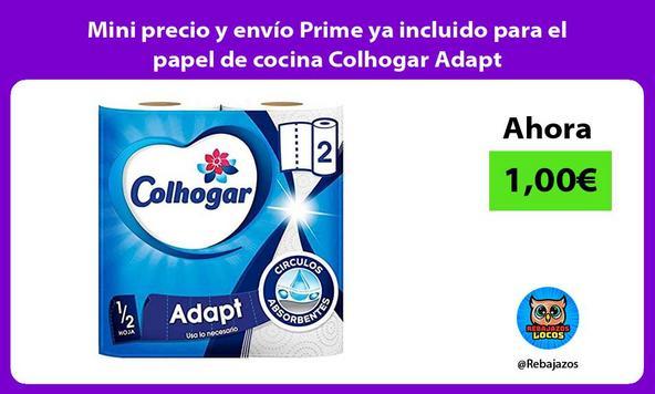 Mini precio y envío Prime ya incluido para el papel de cocina Colhogar Adapt