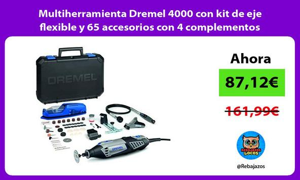 Multiherramienta Dremel 4000 con kit de eje flexible y 65 accesorios con 4 complementos