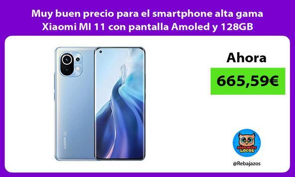 Muy buen precio para el smartphone alta gama Xiaomi MI 11 con pantalla Amoled y 128GB