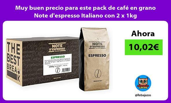 Muy buen precio para este pack de café en grano Note d'espresso Italiano con 2 x 1kg