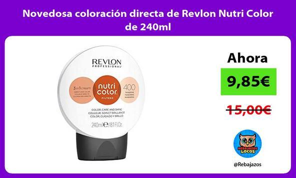 Novedosa coloración directa de Revlon Nutri Color de 240ml