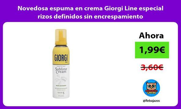 Novedosa espuma en crema Giorgi Line especial rizos definidos sin encrespamiento