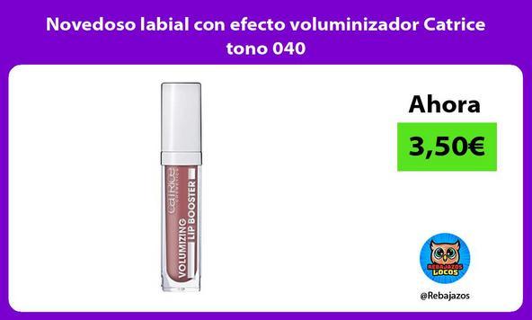 Novedoso labial con efecto voluminizador Catrice tono 040