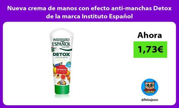 Nueva crema de manos con efecto anti-manchas Detox de la marca Instituto Español