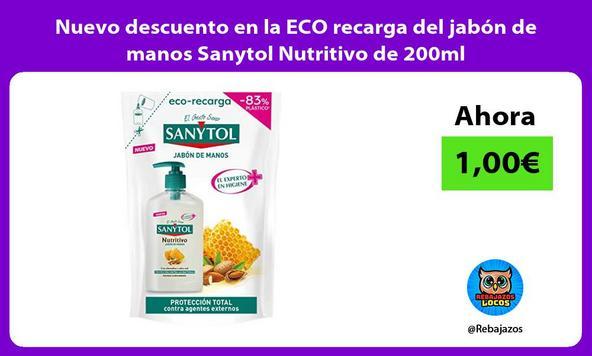 Nuevo descuento en la ECO recarga del jabón de manos Sanytol Nutritivo de 200ml