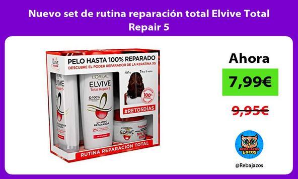Nuevo set de rutina reparación total Elvive Total Repair 5