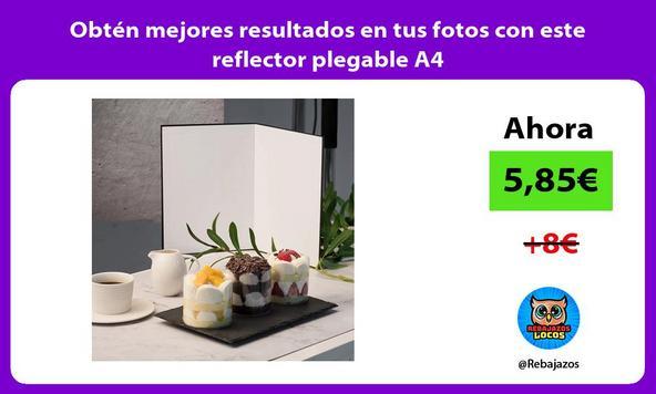 Obtén mejores resultados en tus fotos con este reflector plegable A4