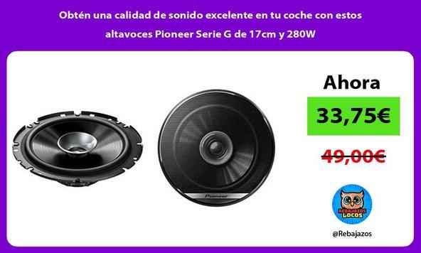 Obtén una calidad de sonido excelente en tu coche con estos altavoces Pioneer Serie G de 17cm y 280W