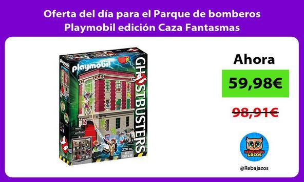 Oferta del día para el Parque de bomberos Playmobil edición Caza Fantasmas