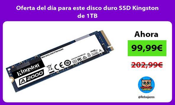 Oferta del día para este disco duro SSD Kingston de 1TB