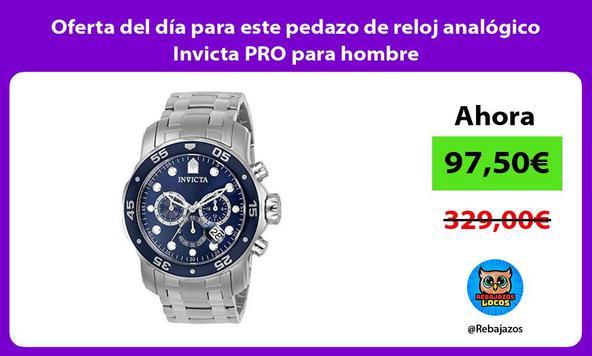 Oferta del día para este pedazo de reloj analógico Invicta PRO para hombre