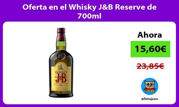 Oferta en el Whisky J&B Reserve de 700ml
