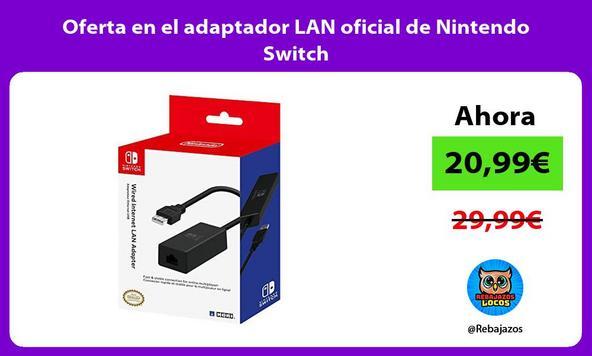 Oferta en el adaptador LAN oficial de Nintendo Switch