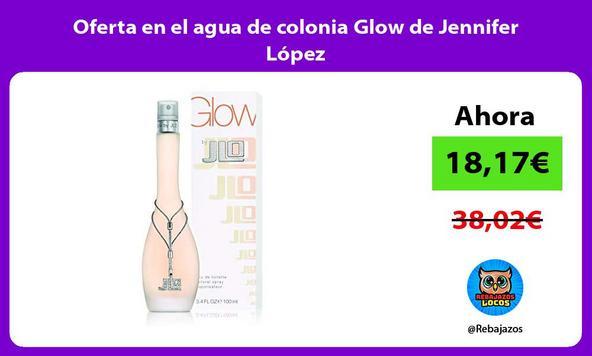 Oferta en el agua de colonia Glow de Jennifer López