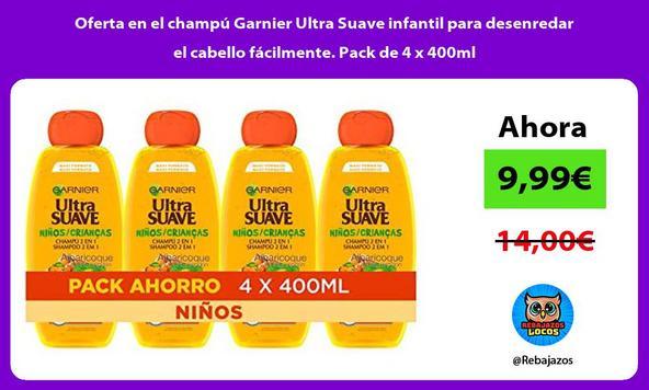Oferta en el champú Garnier Ultra Suave infantil para desenredar el cabello fácilmente. Pack de 4 x 400ml