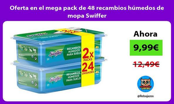 Oferta en el mega pack de 48 recambios húmedos de mopa Swiffer